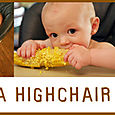 Life in a highchair